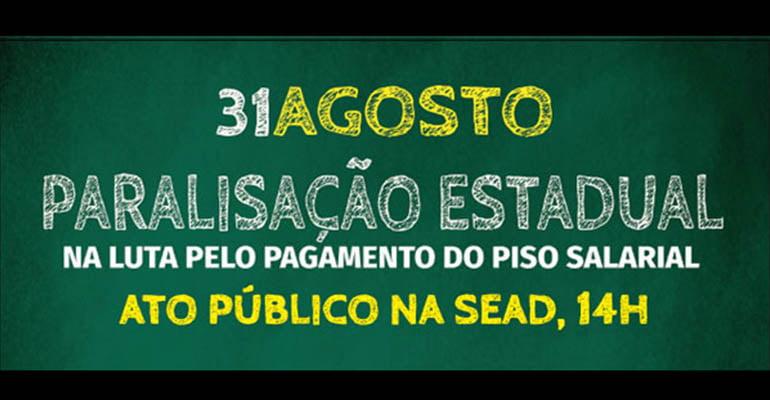 31-08 Paralisação Estadual dos trabalhadores da educação no Pará