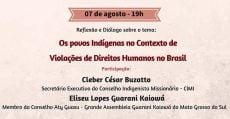 Comissão Justiça e Paz da arquidiocese de Brasília debaterá violações de direitos dos povos indígenas