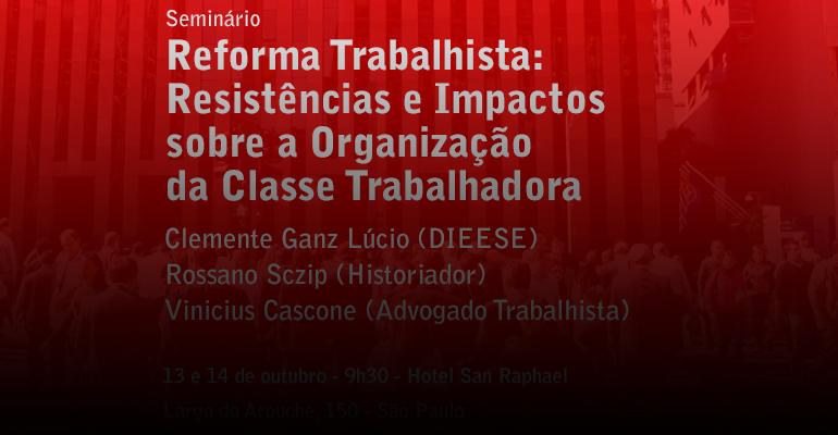 Seminário Reforma Trabalhista Resistências e Impactos sobre a Organização da Classe Trabalhadora-3