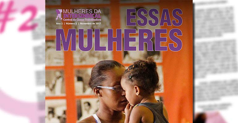 Revista Essas Mulheres 2017 - nº 2 | INTERSINDICAL