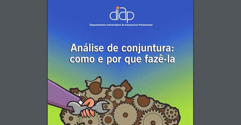 DIAP lança cartilha sobre análise de conjuntura | INTERSINDICAL