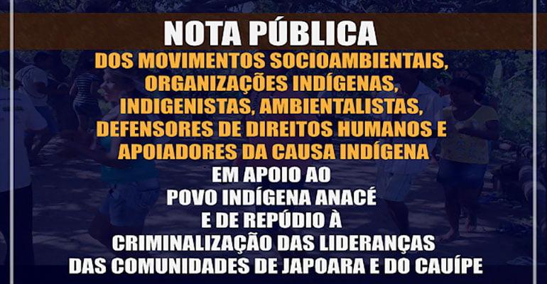 Nota Pública de apoio ao povo Anacé e de repúdio à criminalização de lideranças