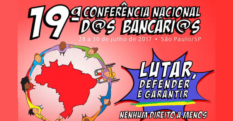 Conferência Nacional dos Bancários defenderá direitos, empregos e os bancos públicos