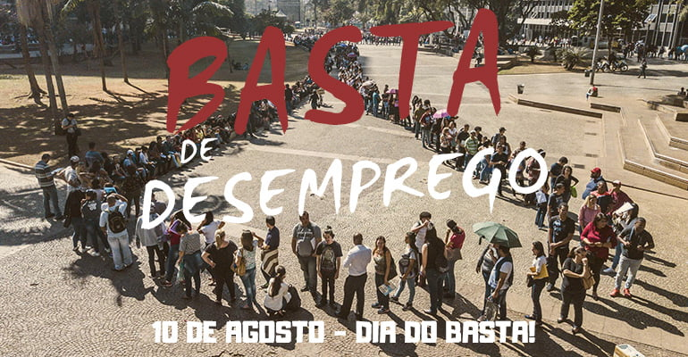 10 DE AGOSTO: Basta de desemprego! | INTERSINDICAL