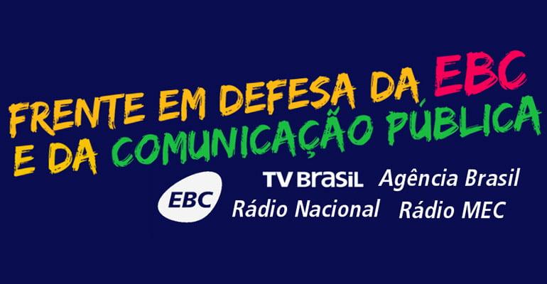Nota pública: Em defesa da EBC, pela pluralidade na comunicação brasileira