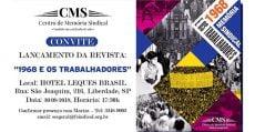 """Centro de Memória Sindical lança revista """"1968 e os trabalhadores"""""""