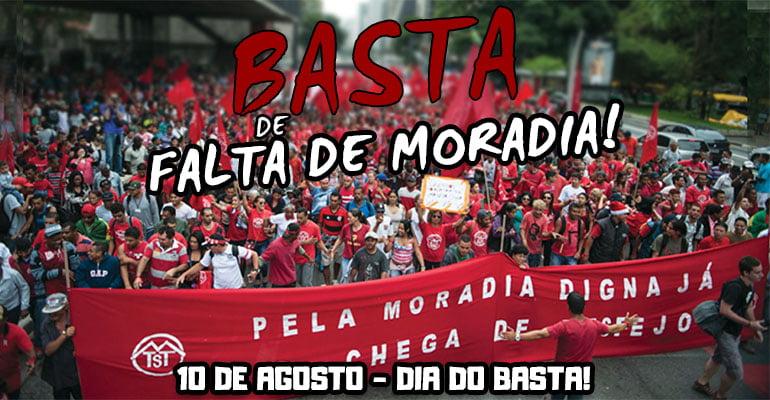 10 DE AGOSTO: Basta de falta de moradia, basta de especulação imobiliária!