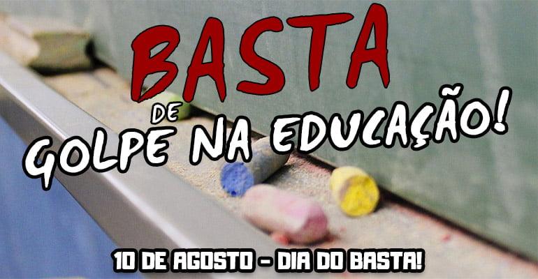 10 de agosto: Basta de golpe na educação! | INTERSINDICAL