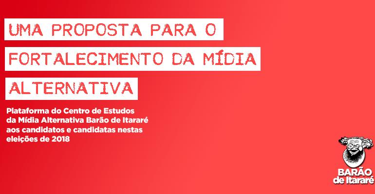 Barão de Itararé lança plataforma eleitoral para fortalecer a mídia alternativa