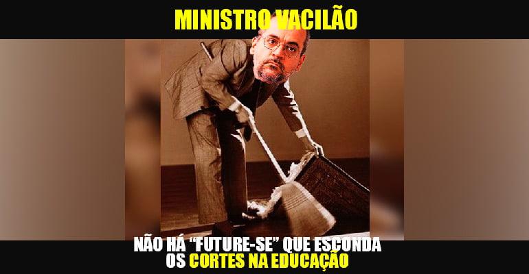 riscos do future-se, Abraham Weintraub, homem, lixo para baixo do tapete, vacilão, ministro da educação, mec